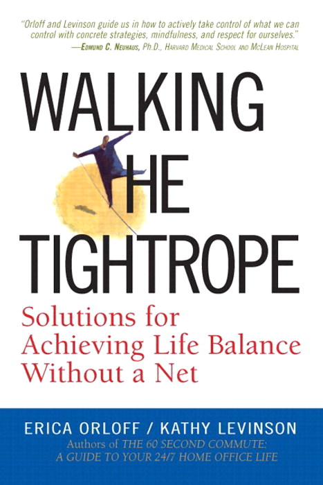 Walking the Tightrope: Solutions for Achieving Life Balance Without a Net