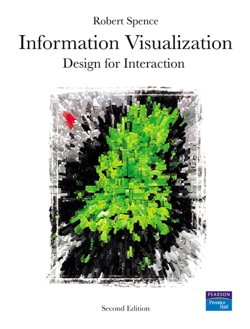 Information Visualization: Design for Interaction, 2nd Edition