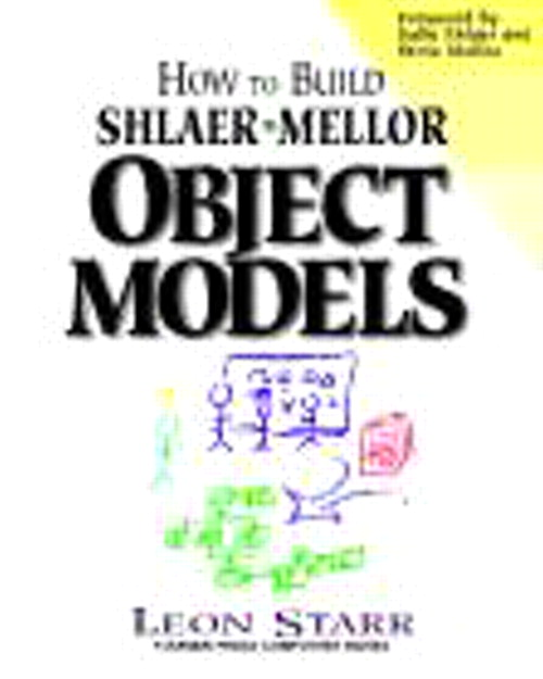 How to Build Shlaer-Mellor Object Models