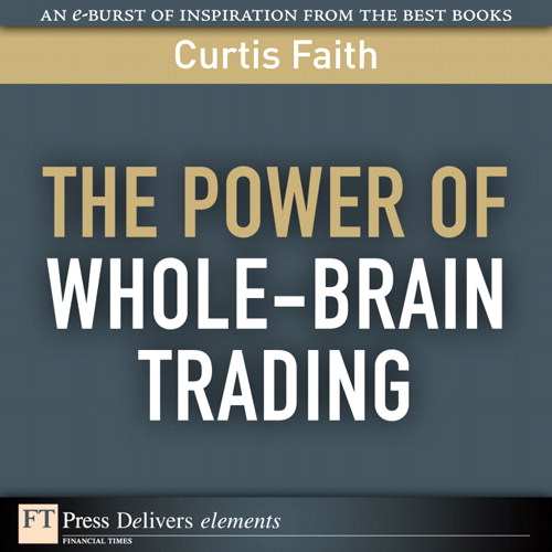 Power of Whole-Brain Trading, The