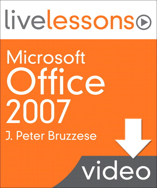 Microsoft Office 2007 LiveLessons (Video Training), (Downloadable Video)