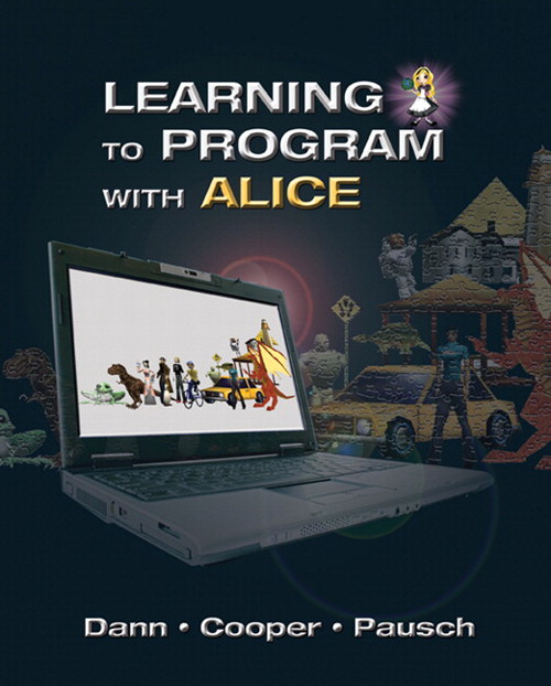 Learning to Program with Alice (w/ CD ROM), 3rd Edition