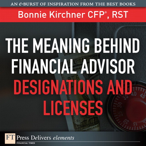 Meaning Behind Financial Advisor Designations and Licenses, The