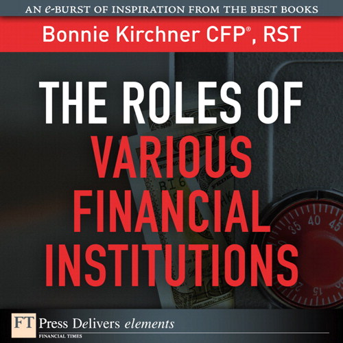 Roles of Various Financial Institutions, The