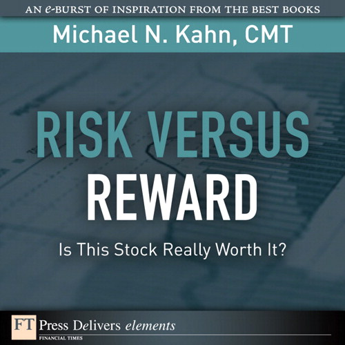 Risk Versus Reward--Is This Stock Really Worth It?