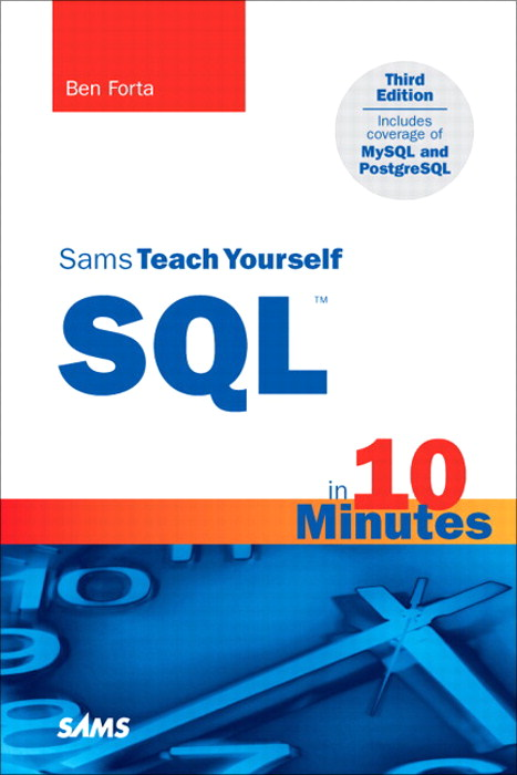 Sams Teach Yourself SQL in 10 Minutes, 3rd Edition