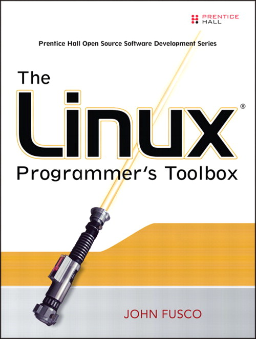 Linux Programmer's Toolbox, The