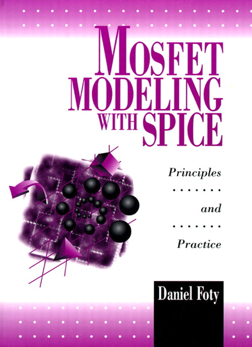 MOSFET Modeling With SPICE: Principles and Practice
