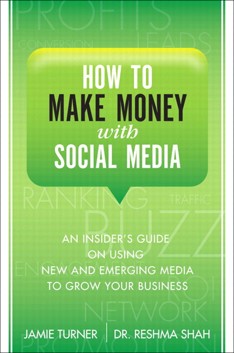 How to Make Money with Social Media: An Insiders Guide on Using New and Emerging Media to Grow Your Business, Portable Documents