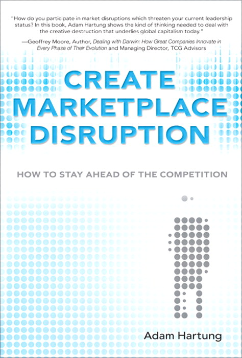Create Marketplace Disruption: How to Stay Ahead of the Competition