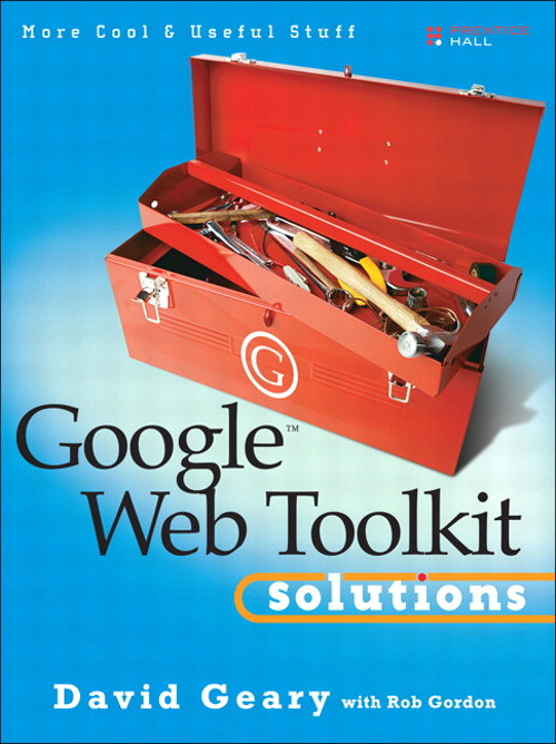 Google Web Toolkit Solutions: More Cool & Useful Stuff (Adobe Reader)