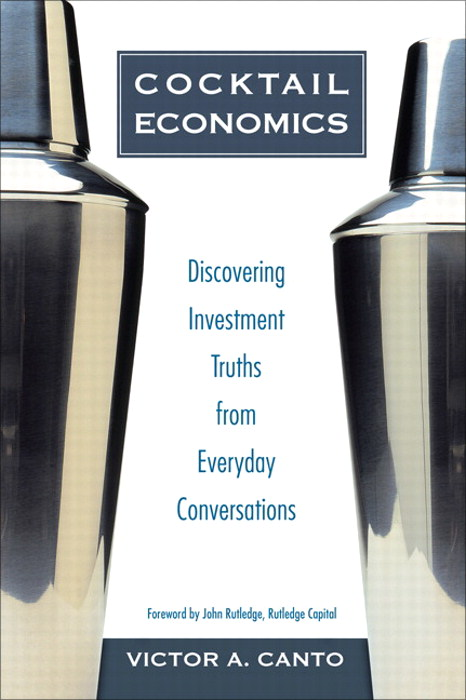 Cocktail Economics: Discovering Investment Truths from Everyday Conversations