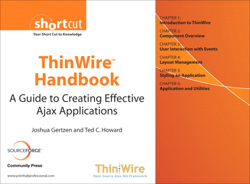 ThinWire𔮜 Handbook: A Guide to Creating Effective Ajax Applications (Digital Short Cut)