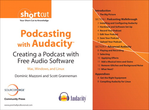 Podcasting with Audacity: Creating a Podcast With Free Audio Software(Digital Short Cut)