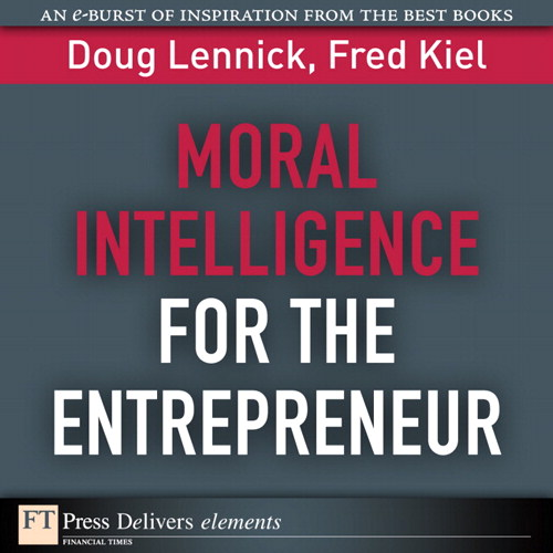 Moral Intelligence for the Entrepreneur