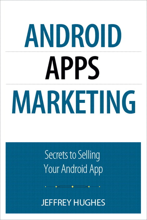 Android Apps Marketing: Secrets to Selling Your Android App, Portable Documents