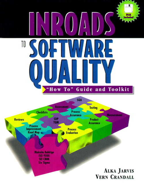 "Inroads to Software Quality: ""How to"" Guide and Toolkit"