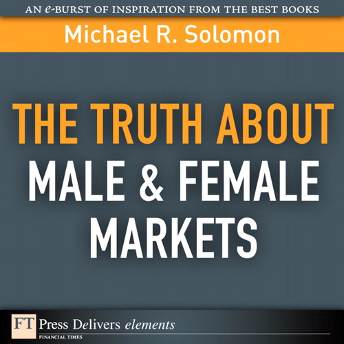 Truth About Male & Female Markets, The