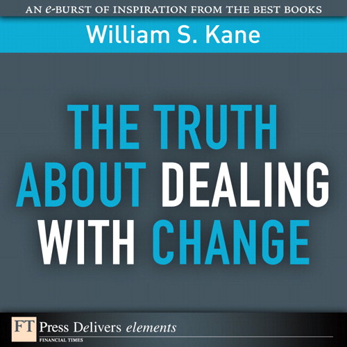 Truth About Dealing with Change, The
