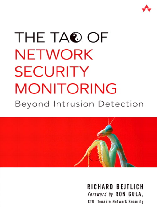Tao of Network Security Monitoring, The: Beyond Intrusion Detection