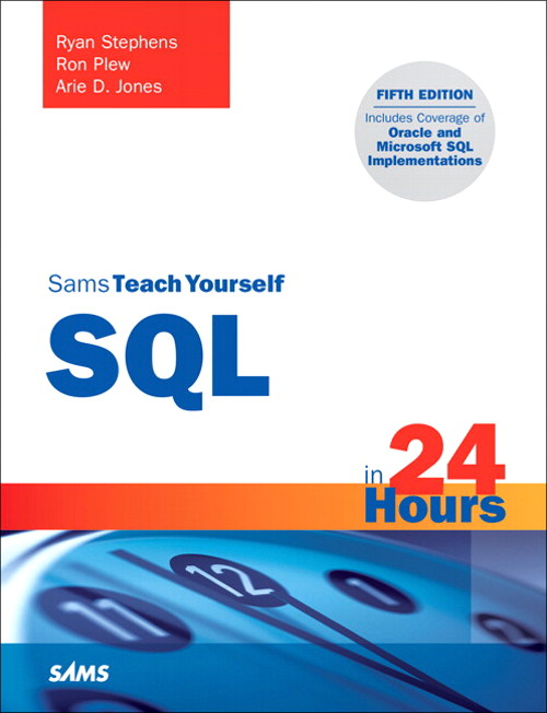Sams Teach Yourself SQL in 24 Hours, 5th Edition