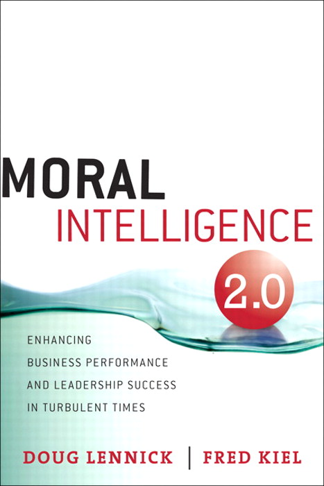 Moral Intelligence 2.0: Enhancing Business Performance and Leadership Success in Turbulent Times