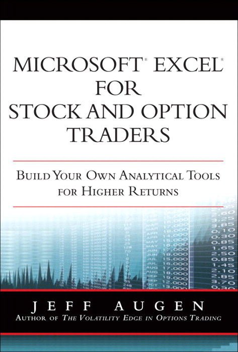 Microsoft Excel for Stock and Option Traders: Build Your Own Analytical Tools for Higher Returns