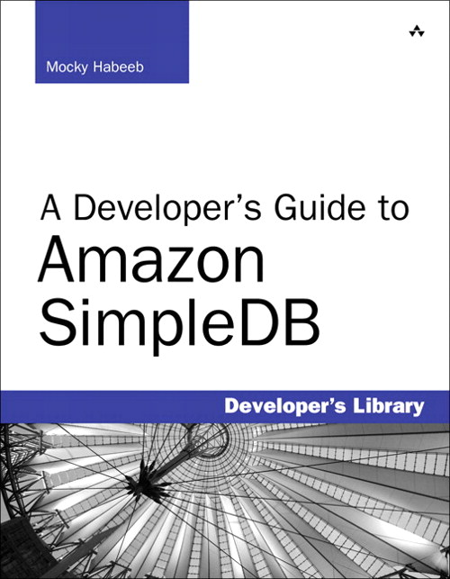 Developer's Guide to Amazon SimpleDB, A