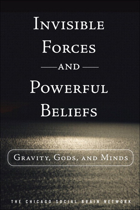 Invisible Forces and Powerful Beliefs: Gravity, Gods, and Minds