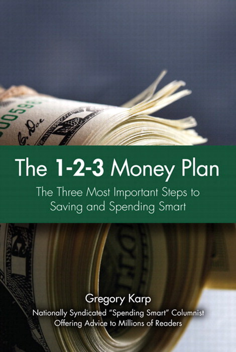 1-2-3 Money Plan, The: The Three Most Important Steps to Saving and Spending Smart