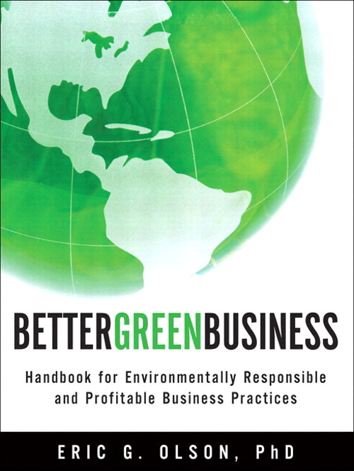 Better Green Business: Strategy, Methods, and Solutions for Environmental Stewardship