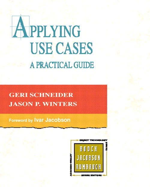 Applying Use Cases: A Practical Guide,, 2nd Edition