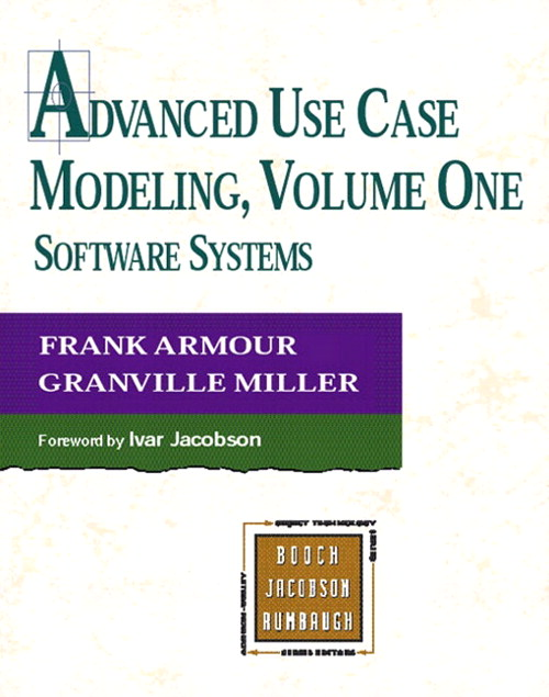 Advanced Use Case Modeling: Software Systems
