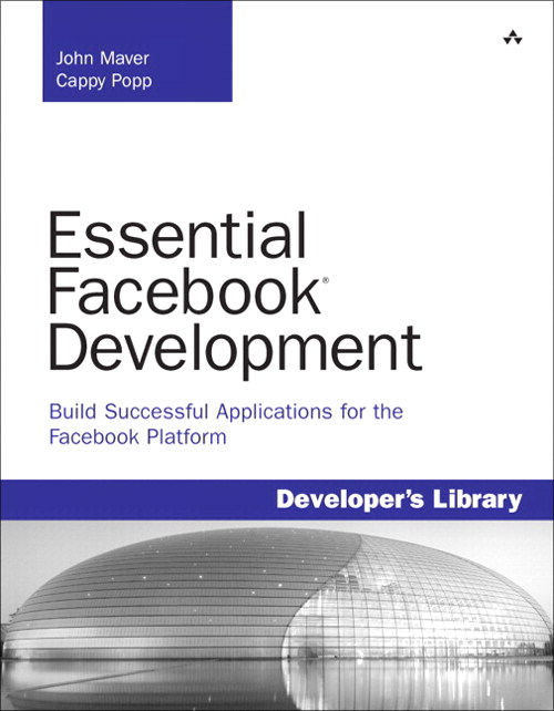 Essential Facebook Development: Build Successful Applications for the Facebook Platform