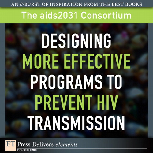 Designing More Effective Programs to Prevent HIV Transmission