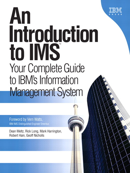 Introduction to IMS, An: Your Complete Guide to IBM's Information Management System (paperback)