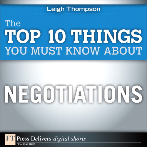 Top 10 Things You Must Know About Negotiations