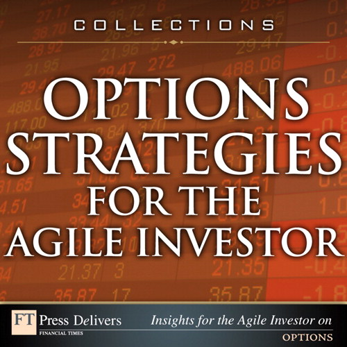 Options Strategies for the Agile Investor (Collection)
