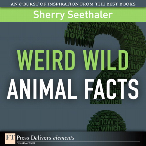 Weird Wild Animal Facts
