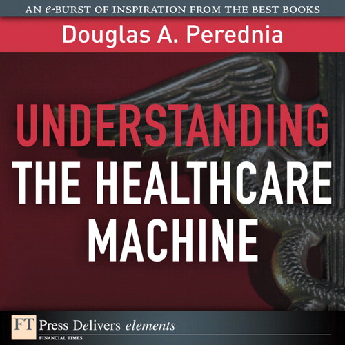 Understanding the Healthcare Machine