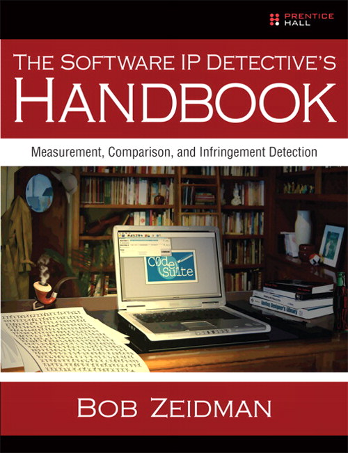 Software IP Detective's Handbook, The: Measurement, Comparison, and Infringement Detection