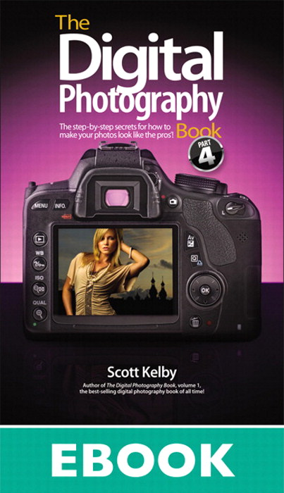Digital Photography Book, Part 4, The