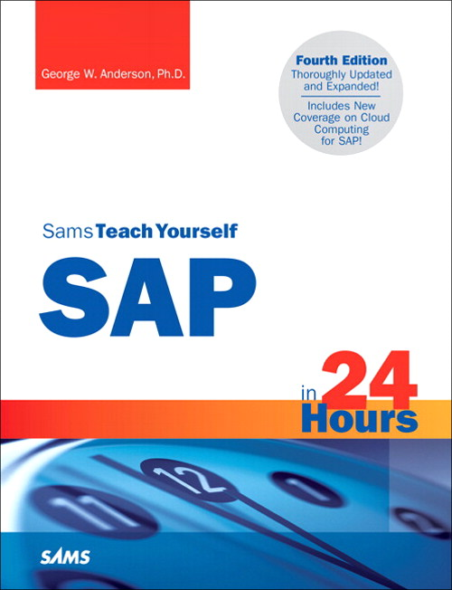 Sams Teach Yourself SAP in 24 Hours, 4th Edition