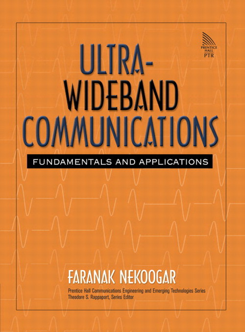 Ultra-Wideband Communications: Fundamentals and Applications: Fundamentals and Applications