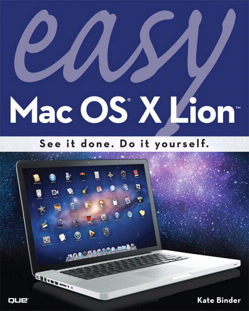 Easy Mac OS X Lion, 2nd Edition