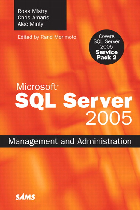 Microsoft SQL Server 2005 Management and Administration