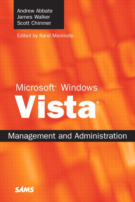 Microsoft Windows Vista Management and Administration