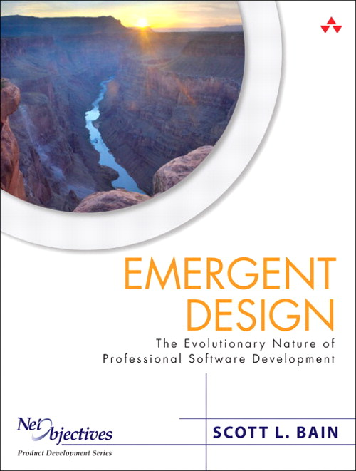 Emergent Design: The Evolutionary Nature of Professional Software Development
