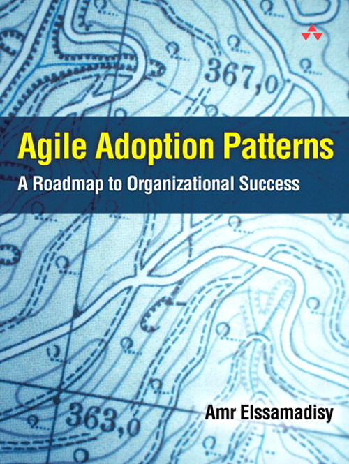 Agile Adoption Patterns: A Roadmap to Organizational Success (Adobe ebook)
