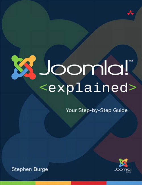 Joomla! Explained: Your Step-by-Step Guide